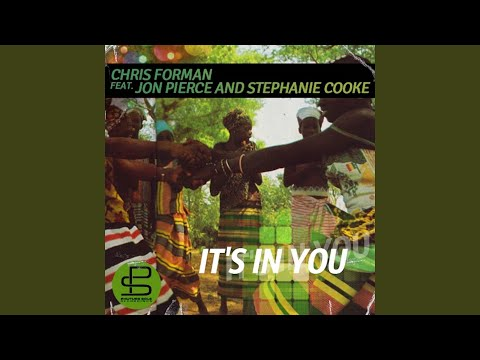 It's in You (Original Mix) (feat. Jon Pierce, Stephanie Cooke)