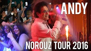Andy Live Norouz Tour 2016 Official Video
