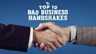The Top 10 Bad Business Handshakes thumbnail