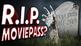 R.I.P MoviePass... Or Maybe Not? - TechNewsDay