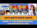 AATE JAATE HASTE GAATE   BOLLYWOOD   MAINE PYAR KIYA   PIANO   KEYBOARD   TUTORIALS   NOTES  EASY  