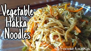 Veg hakka Noodles Recipe | Veg Chow Mein | How to make Chowmein | by foodie tadka