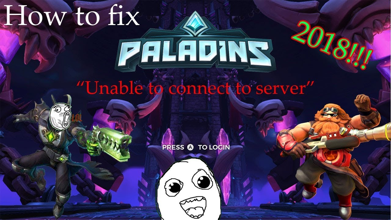 """[Paladins] How to fix """"Unable to connect to server"""" 2018!!"""