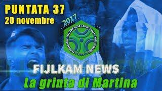 FIJLKAM NEWS 37 - LA GRINTA DI MARTINA