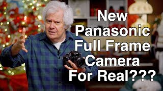 Panasonic Full Frame Camera Is It Real