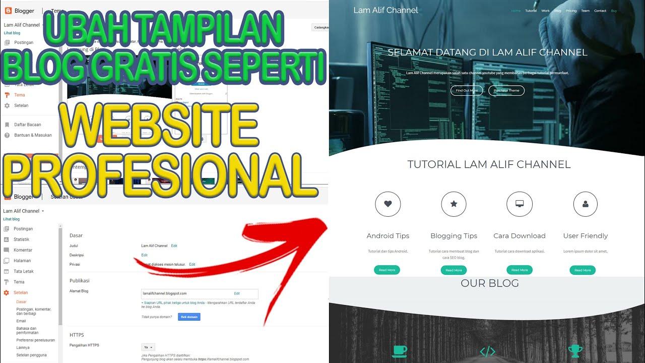 Cara Membuat Tampilan Blog Lebih Menarik Seperti Website Profesional Edit Templat Blogspot Youtube