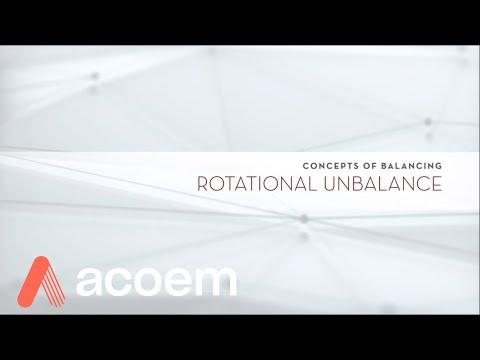 Concepts of Balancing:  Rotational Unbalance