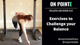 Exercises to Challenge Your Balance