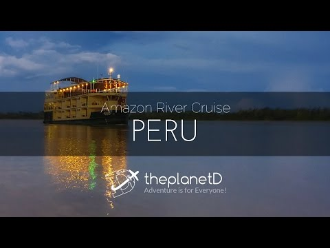 Amazon River Cruise - Peru