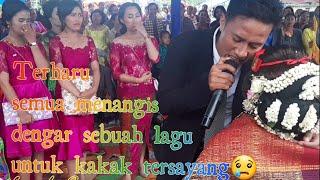 Pernikahan kakaK. Adik nyanyikan lagu ITO NABURJU  sedih😥