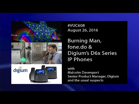 #VUC608 - PBX in a Browser, Astricon, Digium Phones