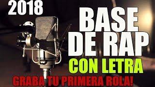 Base De Rap Con Letra 🔥 Para Que Grabes Tu Primer Tema!! 😱😱 2018 (Uso Libre)