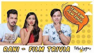 | Rani Team | Film Trivia