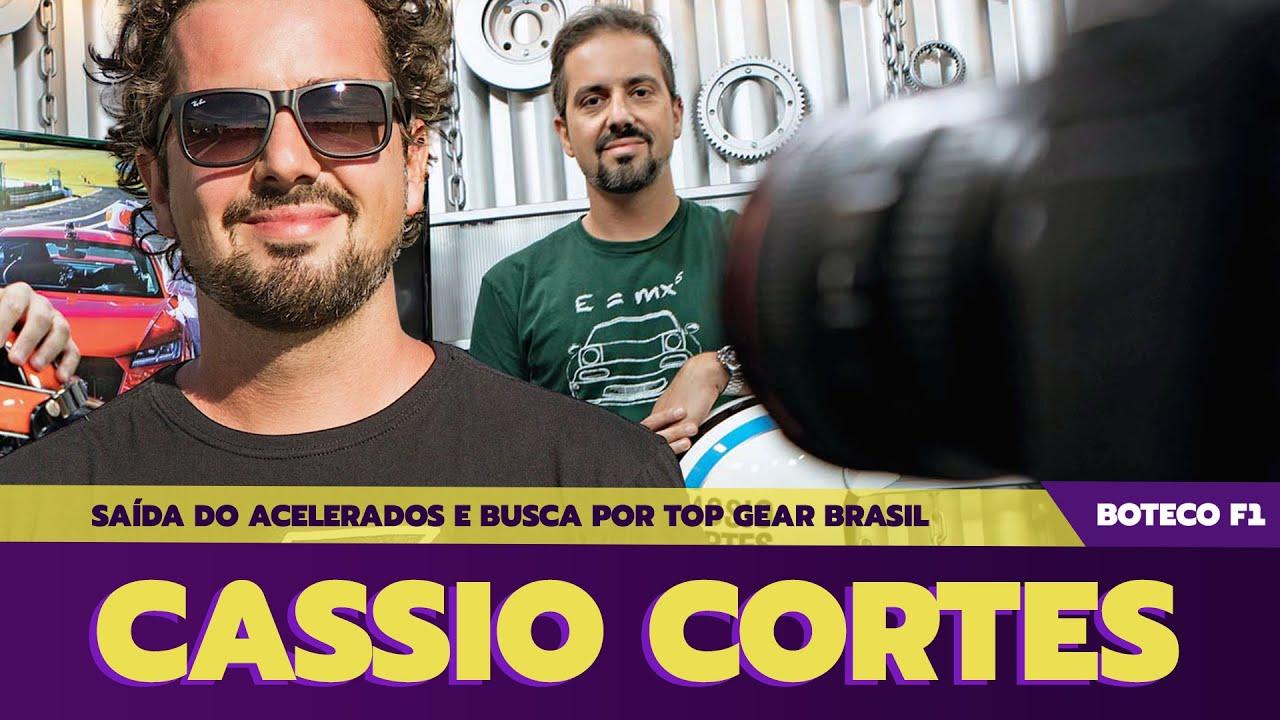 A saída do ACELERADOS e vontade do TOP GEAR BRASIL | Papo com @Cassio Cortes | Parte 1