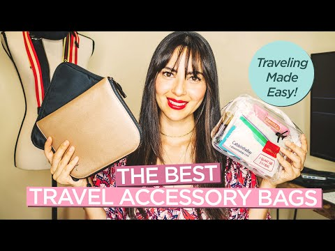 The Best Travel Accessory Bags That Will Make Your Traveling Life Easier