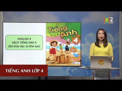 MÔN TIẾNG ANH – LỚP 4 | UNIT 14: WHAT DOES HE LOOK LIKE? – LESSON 1| 19H45 NGÀY 09.04.2020 | HANOITV