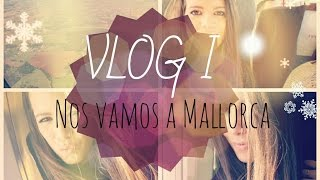 VLOG I: Nos vamos a Mallorca • || Thumbnail
