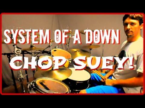 S.O.A.D. - Chop Suey! - Drum Cover