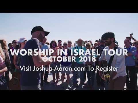 "Joshua Aaron sings ""Every Tribe"" on Mt. Carmel // Worship in Israel Tour 2017"