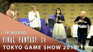 【Final Fantasy XV】 2018 Tokyo Game Show -Japanese Version-