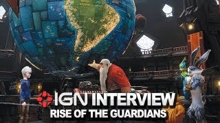 Rise of the Guardians - IGN Interview