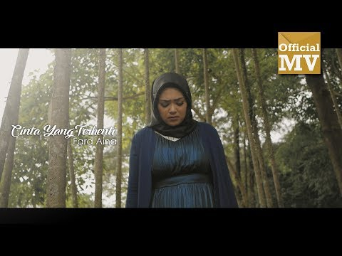 Fara Aina - Cinta Yang Terhenti (Official Music Video)