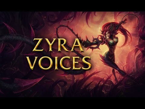 LoL Voices - Zyra - All 17 languages