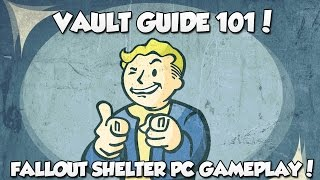 Fallout Shelter PC Gameplay - Vault Guide 101