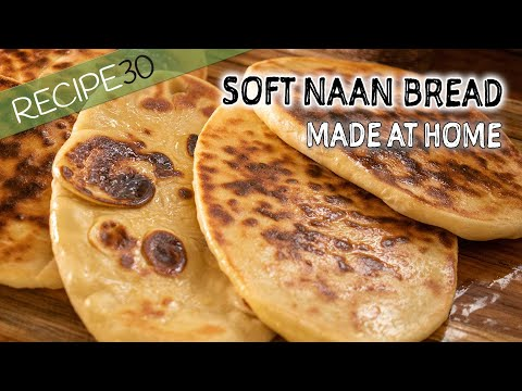 Soft Buttery Naan Bread Made At Home