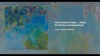 Flute Sonata in G major - I. Allegro (For Bassoon and Harpsichord), Johan Henrik Freithoff