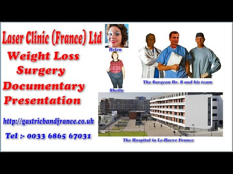 Weight Loss surgery in France by Laser Clinic France Video Documentary