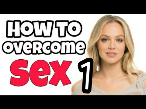 How to control sex addiction ? Sex education in hindi