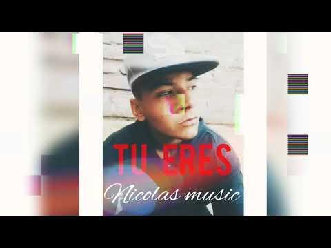 TU ERES (Nicolas Music)