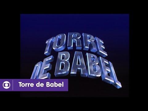 Torre de Babel: confira a abertura de 1998