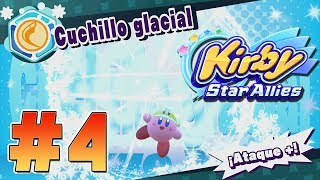 PODEROSO CUCHILLO GLACIAL - PARTE #4 - KIRBY STAR ALLIES