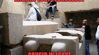 Lost Ancient Technology Of Egypt: Abusir 2017