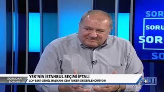 Sorudan Soruya 2 - Murat Aksoy Konuk: Cem Toker-Hüda Kaya-Sezgin Tanrıkulu 09 Mayıs 2019