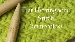 Flat Herringbone Stitch on Needles - How to Knit
