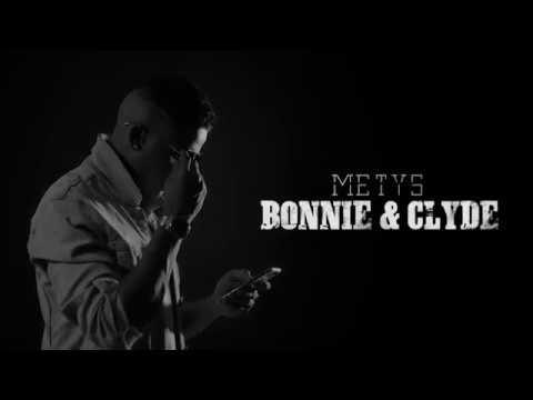 METYS - Bonnie & Clyde (Run Hit)