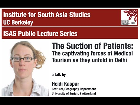 The Suction of Patients: The captivating forces of Medical Tourism as they unfold in Delhi