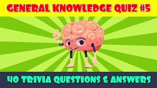 General Knowledge Trivia Quiz (Part 5)