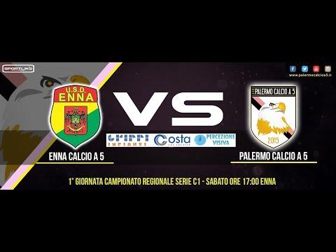 1°gg Serie C1 2017/18 Enna Calcio - Palermo Calcio a 5 2-3 - Highlights