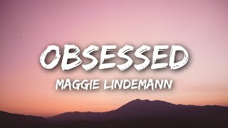 connectYoutube - Maggie Lindemann - Obsessed (Lyrics / Lyrics Video)
