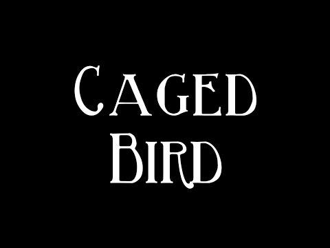 Caged Bird - Maya Angelou