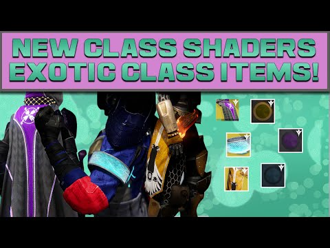 DESTINY - CLASS SHADERS, EXOTIC CLASS ITEMS & DANCE EMOTES!