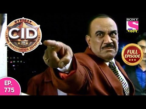CID - Full Episode 775 - 18th September, 2018