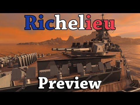 World of Warships: Richelieu Preview [WIP]