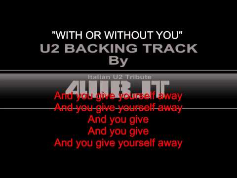 "U2 ""With Or Without You"" Backing Track 