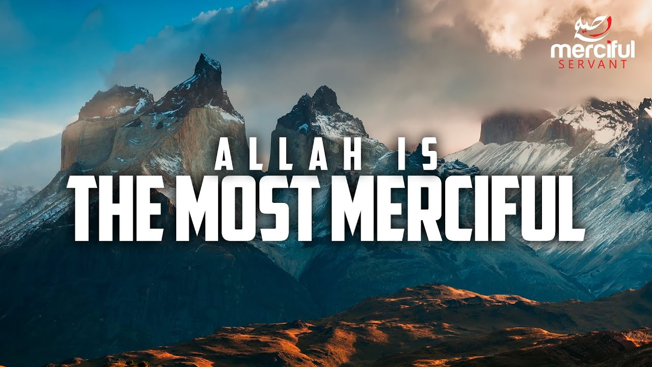 Download THE MOST MERCIFUL - ALLAH
