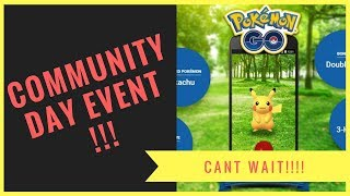 POKEMON GO!!!! FIRST EVER COMMUNITY DAY!!!! GET YOUR INFO HERE!!!!!